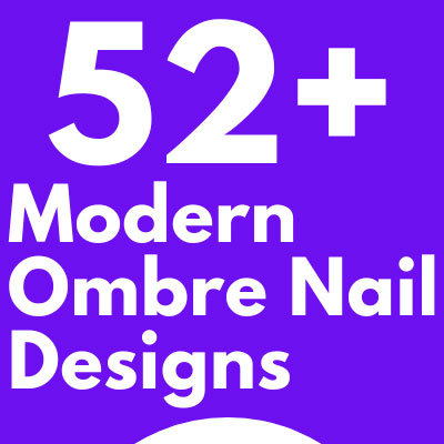 Modern Ombre Nail Designs