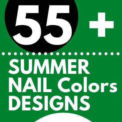 SUMMER NAIL Colors DESIGNS