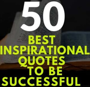 INSPIRATIONAL QUOTES FOR You to Be Successful