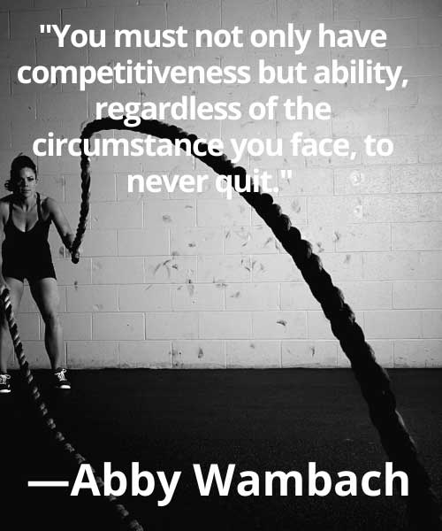 short sports quotes  Abby Wambach