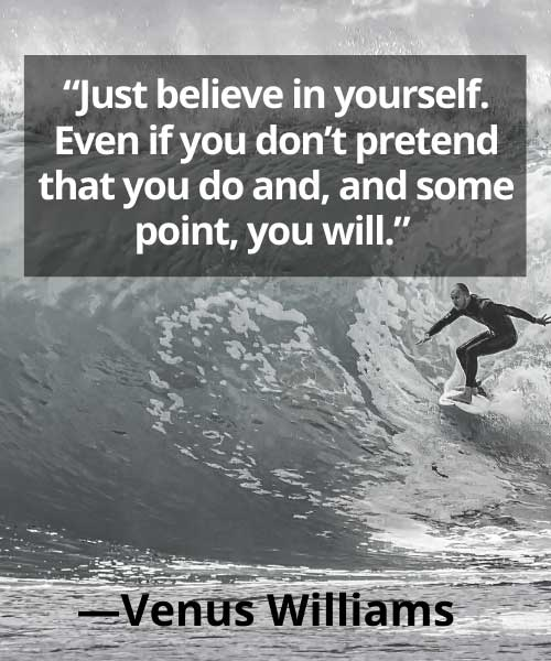 short inspirational soccer quotes  Venus Williams