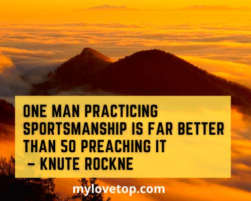 Knute Rockne inspiration best sports quotes ever
